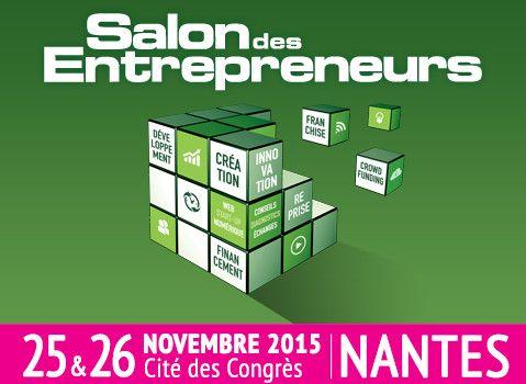 Le salon des entrepreneurs conomie - Salon des entrepreneurs nantes ...